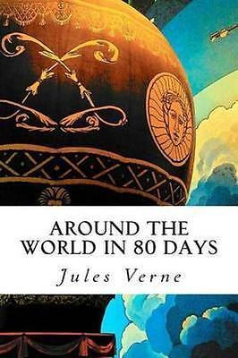 Around the World in 80 Days by Jules Verne (Paperback, 2014)