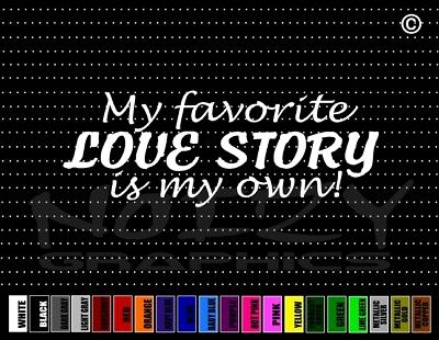 My Fav Love Story Own Cute Family Car Decal Window Vinyl Sticker Just Married