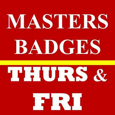 2 Thursday Friday Masters Golf Tickets~ 2019 Augusta National Badges~ 4/11 4/12