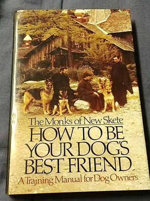 The Monks Of New Skete How To Be Your Dog's Best-Friend Dog Training Manual 1978