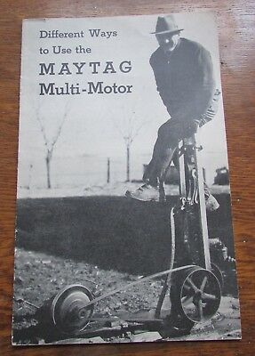 early 1900's different ways to use MAYTAG MULTI-MOTOR Hit and Miss manual Newton