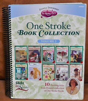 Donna Dewberry One Stroke Book Collection Volume 3 10 Titles In One Book