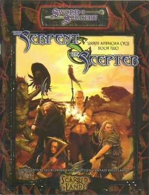 THE SERPENT THE SCEPTER. Serpent Amphora Book Two - SWORD SORCERY ed. White Wolf