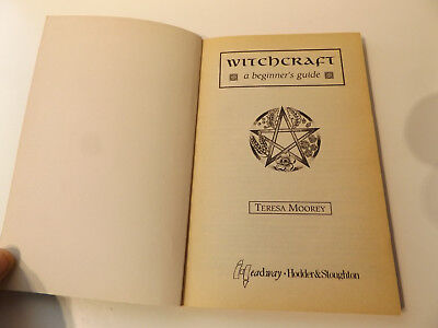 1999 WITCHCRAFT A Beginner's Guide TERESA MOOREY Occult MAGIC Witchcraft