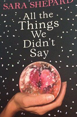 All the Things we didn't say book by Sara Shepard