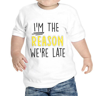 T-Shirt Neonato I'M The Reason We Are Late Idea Regalo