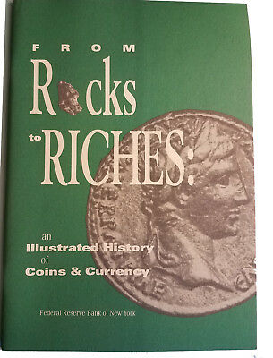 From Rocks to Riches: an Illustrated History of Coins and Currency