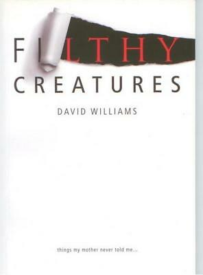 Filthy Creatures David Williams (Oort Publications 2013) Poetry Used/pb Vgc