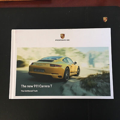 2018 Porsche 911 Carrera T The Unfiltered Truth Hardcover Limited Edition Book.