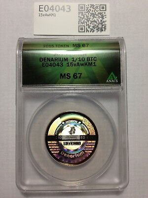 Unfunded .10 Denarium ANACS MS 67 Bitcoin - Load Your Own BTC's - Like Casascius