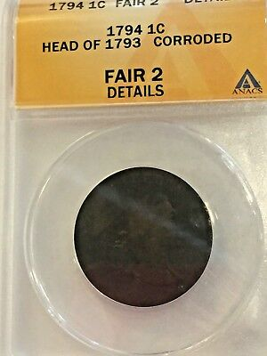 1794 Head of 1793 Corroded Large Cent ANACS Fair 2 Details