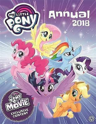 My Little Pony 2018 Hardbacked 2018 Annual Childrens Book