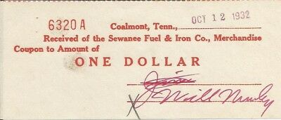 $1 Paper Scrip SEWANEE FUEL & IRON CO COALMONT, TENNESSEE dated Oct 12, 1932