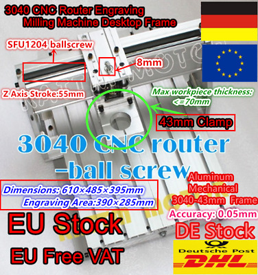 【DE】 3040 Ball Screw Frame Engraver Milling Machine CNC Router Kit + 43mm Clamp
