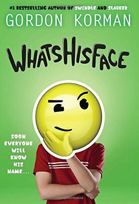 Whatshisface by Gordon Korman (Hardcover, 2018)