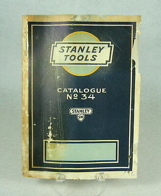 1926 Ed. Stanley Tools Catalogue No. 34 Catalog