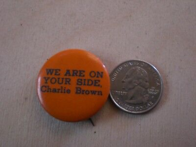 """VINTAGE 1960's """"WE ARE ON YOUR SIDE CHARLIE BROWN"""" PIN BACK BUTTON PEANUTS"""