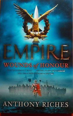 Empire: Wounds Of Honour By Anthony Riches - P/B Book