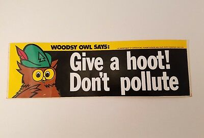 Vtg Woodsy Owl Give a Hoot Don't Pollute Bumper Sticker UNUSED Pollution Sign