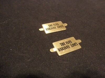 """Ives """"The Ives Railway Lines""""  Brass Plates  2 of them (1 pair )"""