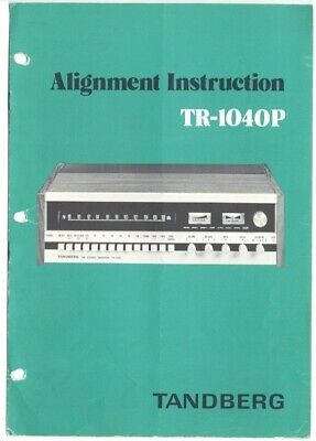 Tandberg TR-1010P AM/FM Stereo Receiver 'Alignment Instruction w/Schematics'