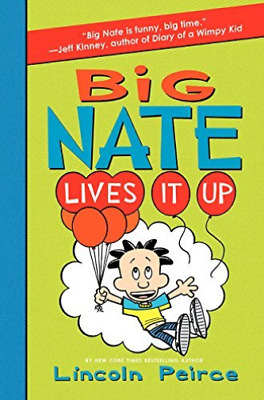 Peirce Lincoln-Big Nate Lives It Up  (US IMPORT)  HBOOK NEW