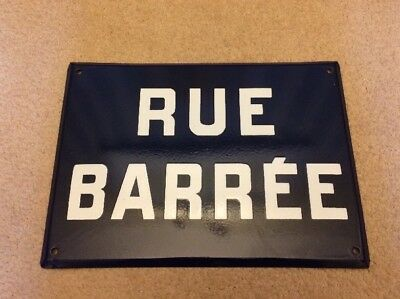 French Enamel Street Sign Rue Barrée Road Closed Blocked Plaque Metal France Bar