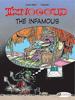 Iznogoud The Infamous: Iznogoud Vol. 7 (Adventures of the Grand Vizier-ExLibrary