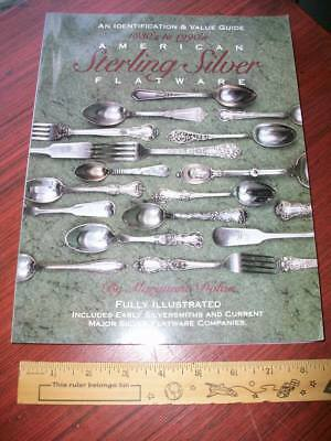 American Sterling Silver Flatware 1830s to 1990s Value Guide by Maryanne Dolan