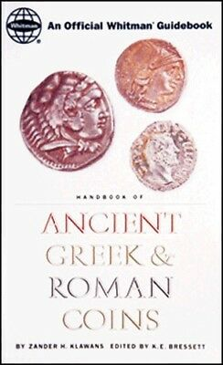 New Handbook of Ancient Greek & Roman Coins Collector Book By Whitman