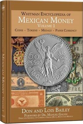 Whitman New Encyclopedia Of Mexican Mexico Money Coin & Currency Vol 1 Gift Book