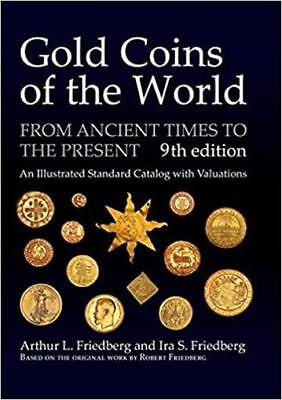 Gold Coins Of The World Ancient Times To The Present NEW 9th Edition New Gift