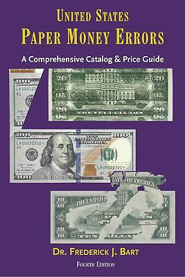 United States Paper Money Errors US Currency Best Guide Book Prices & Data 4th