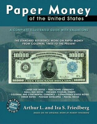 Friedberg Paper Money Of The United States 21st Edition Colonial - Present New