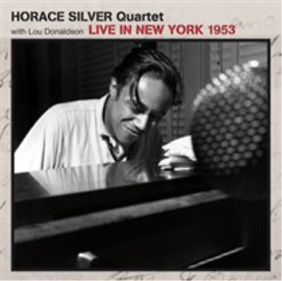 Horace Silver Quartet-Live in New York 1953  CD NEUF