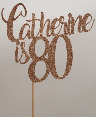 Personalised Custom Party Cake Topper 80th Birthday Eighty Add Any Name And Age