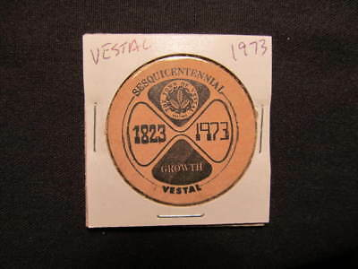 1973 Vestal, New York Wooden Nickel token - Vestal, NY 150th Wooden Nickel Coin