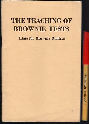 THE TEACHING of BROWNIE TESTS Girl Guides Brownies