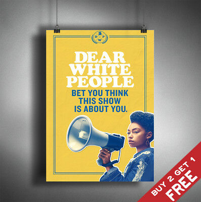 DEAR WHITE PEOPLE TV Series Poster Show A3 A4 Glossy Photo Print Wall Art Decor