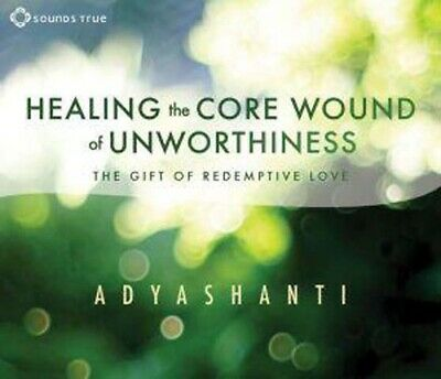 CD: Healing the Core Wound of Unworthiness