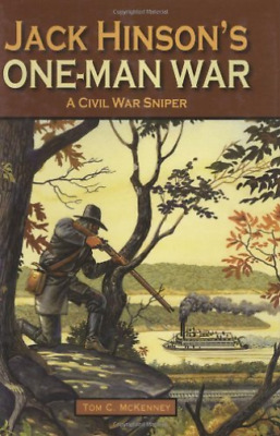 Mckenney Tom C.-Jack Hinson`S One-Man War  (US IMPORT)  HBOOK NEW