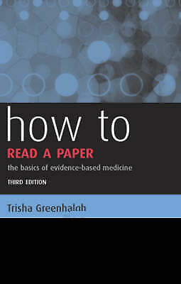How to Read a Paper: The Basics of Evidence-based Medicine-ExLibrary