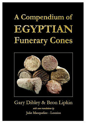 A Compendium of EGYPTIAN Funerary Cones