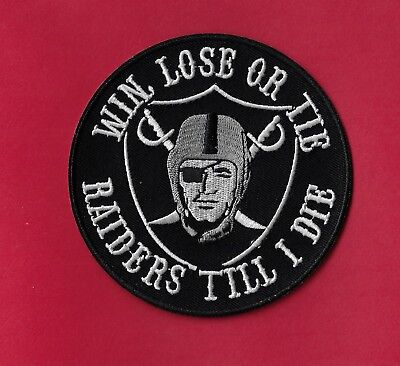 "New Oakland Raiders 'Win,Lose or Tie'   4  "" Inch Iron on Patch Free Shipping"