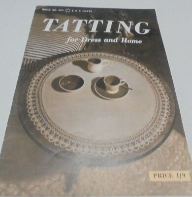 Tatting for Dress and Home Vintage Coats Tatting Book # 469-13 Prjts Year 1961