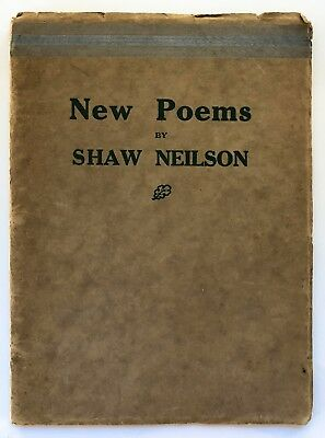 New Poems, Shaw Neilson. The Bookfellow in Australia, Sydney. 1927.