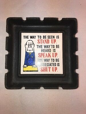 Vtg Japan Cast Iron Tile WAYS TO BE SEEN Office Boss Novelty Gag Gift Ashtray