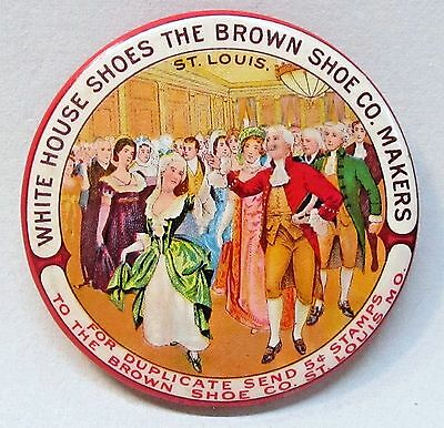 c. 1910 Brown Shoe Co. WHITE HOUSE SHOES St. Louis celluloid pocket mirror *