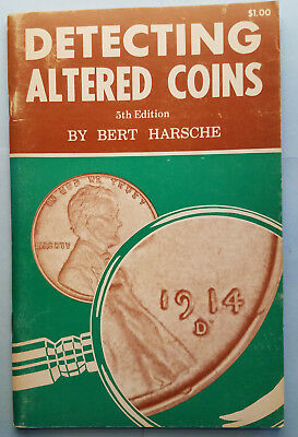 Detecting Altered Coins. 5th edition 1973