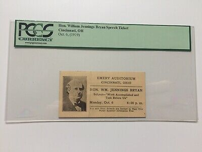 Honorable William Jennings Bryan Cincinnati Lecture Speech Ticket PCGS Currency